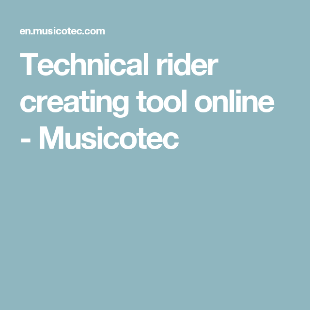 Technical rider creating tool online - Musicotec