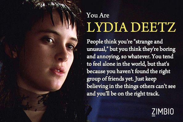 I M Lydia Deetz Which Character From Beetlejuice Are You Beetlejuice Quotes Lydia Deetz Beetlejuice Characters