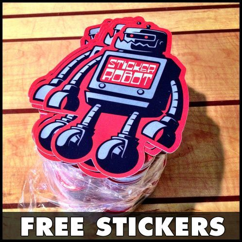 We just printed some brand spanking new custom vinyl stickers of our epic sticker robot mascot and were giving them away for free