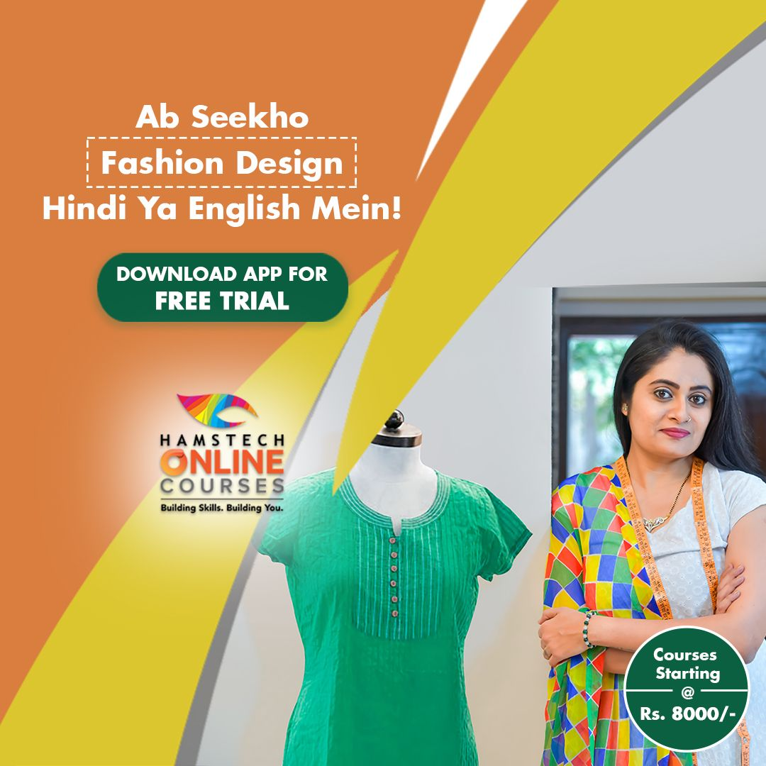 Online Fashion Courses Just Rs 8000 Choose From A Number Of Courses Like Garment Making Embroidery Fashion Courses Tailoring Training Tailoring Classes