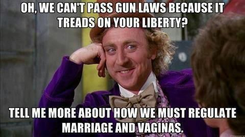 Taking away your liberties is wrong, but taking away mine is fine? Yeah, that's what Jesus would do.
