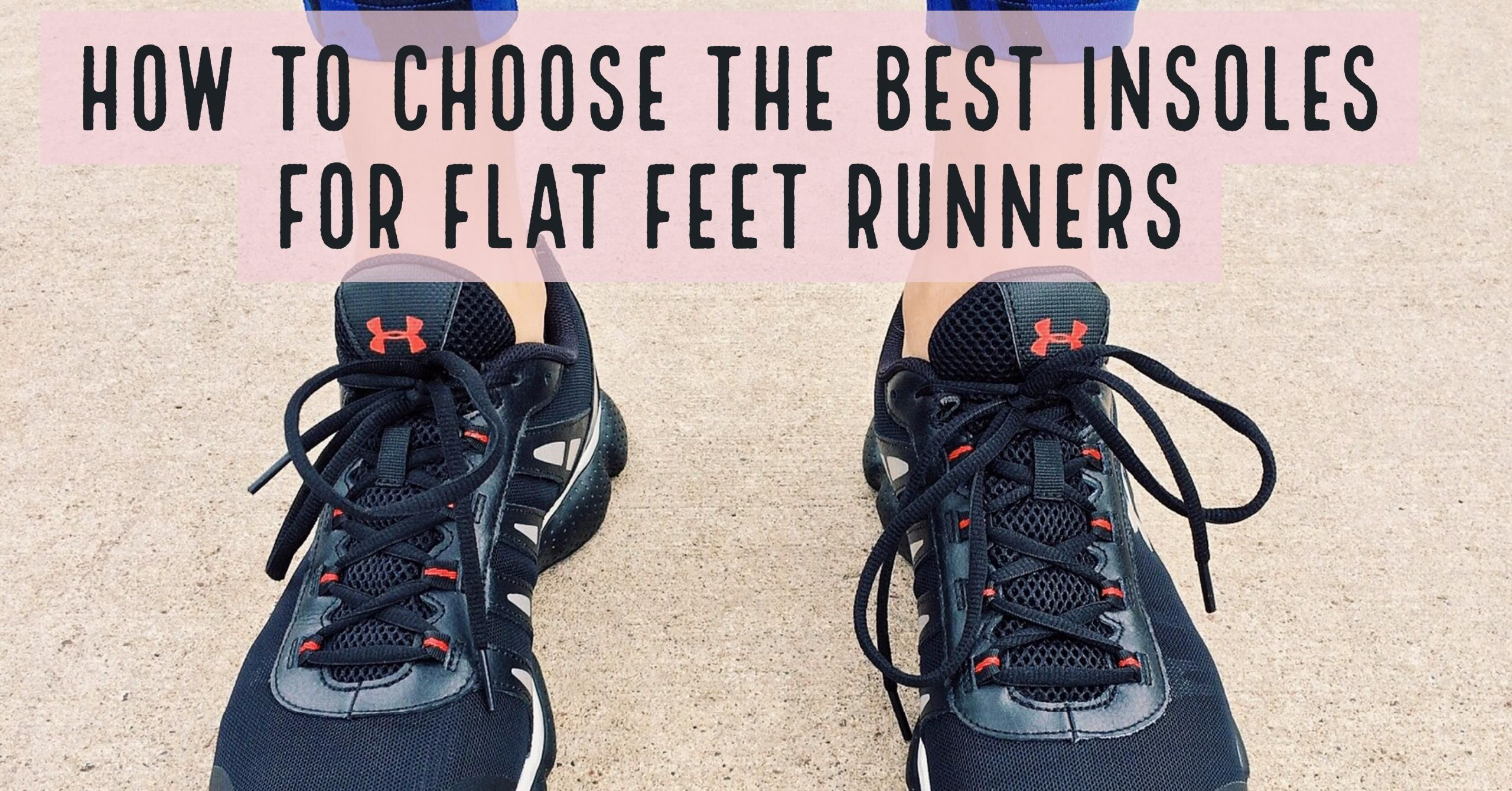 Flat feet, Insole, Running shoes
