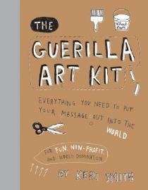 Læs om The Guerilla Art Kit. Bogens ISBN er 9781568986883, køb den her
