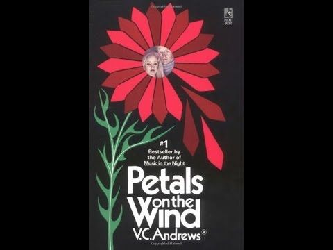 AUDIOBOOK : Petals on the Wind  - by V.C. Andrews - All Parts in One