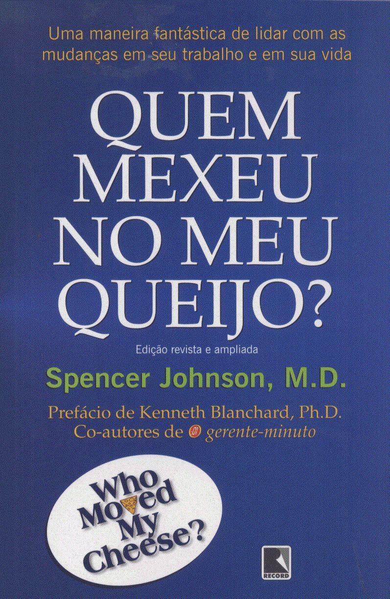 Download Livro Quem Mexeu No Meu Queijo Spencer Johnson Em Epub