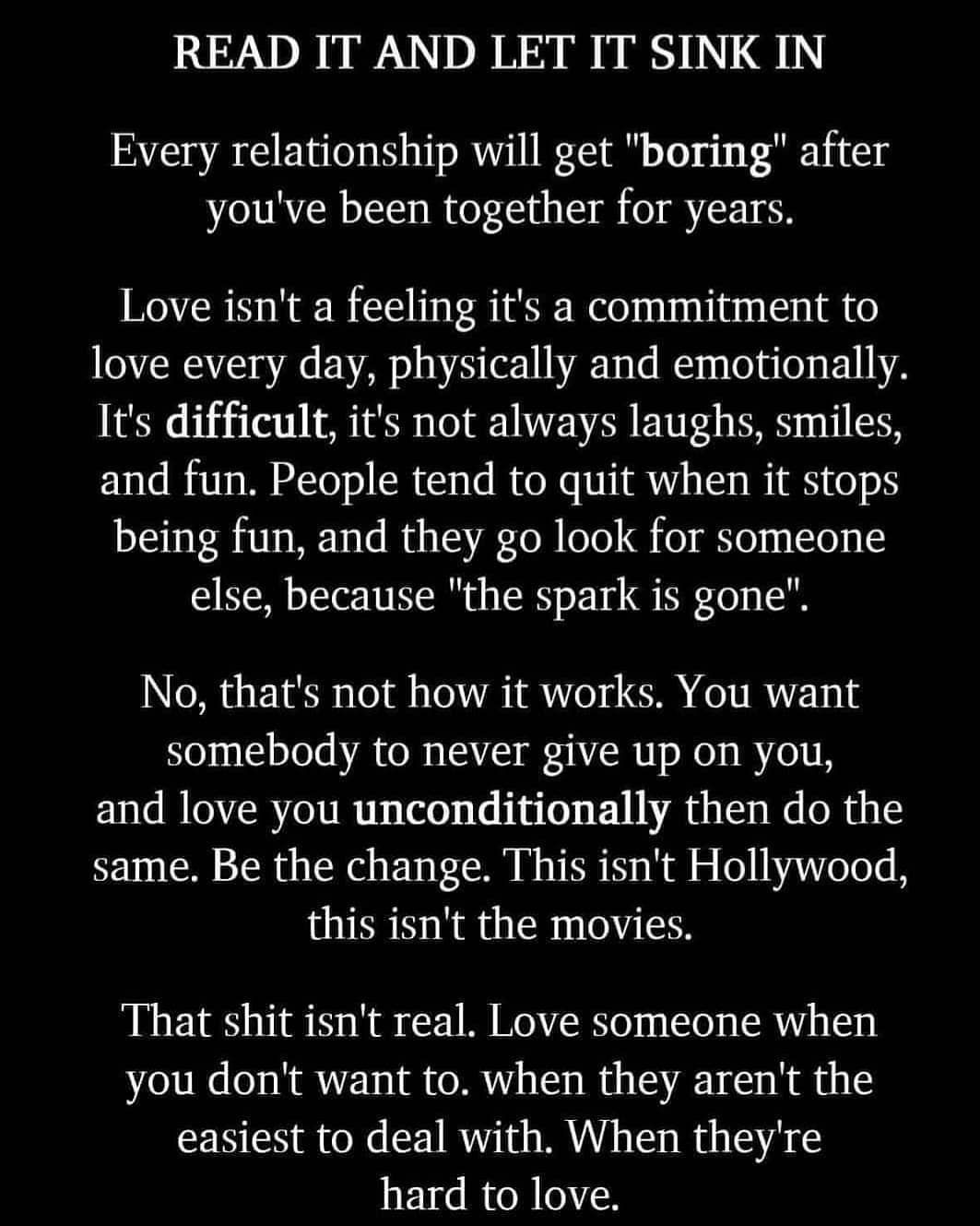 Every Relationship Will Get Boring After You Ve Been Together For Years It S Not Always Laughs Smiles And Fun Heart Quotes Lion Heart Quotes Relationship
