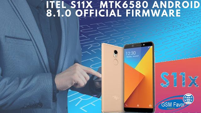 ITEL S11X MTK6580 ANDROID… | ITEL S11X MTK6580 ANDRIOD 8 1 0