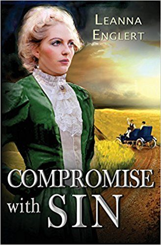 Compromise With Sin By Leanna Englert Book Review Book Review