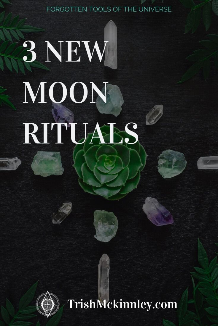 New Moon Rituals | 3 Easy, Simple & Powerful Steps | Trish McKinnley
