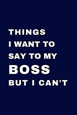 Free eBook: Things I Want To Say To My Boss But I Can't: 50 Sarcastic Office Humor Quotes | Funny Ga #birthdayquotesforboss