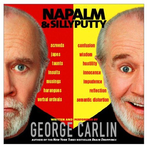 Your children are overrated humor pinterest books and youtube napalm and silly putty george carlin fandeluxe PDF