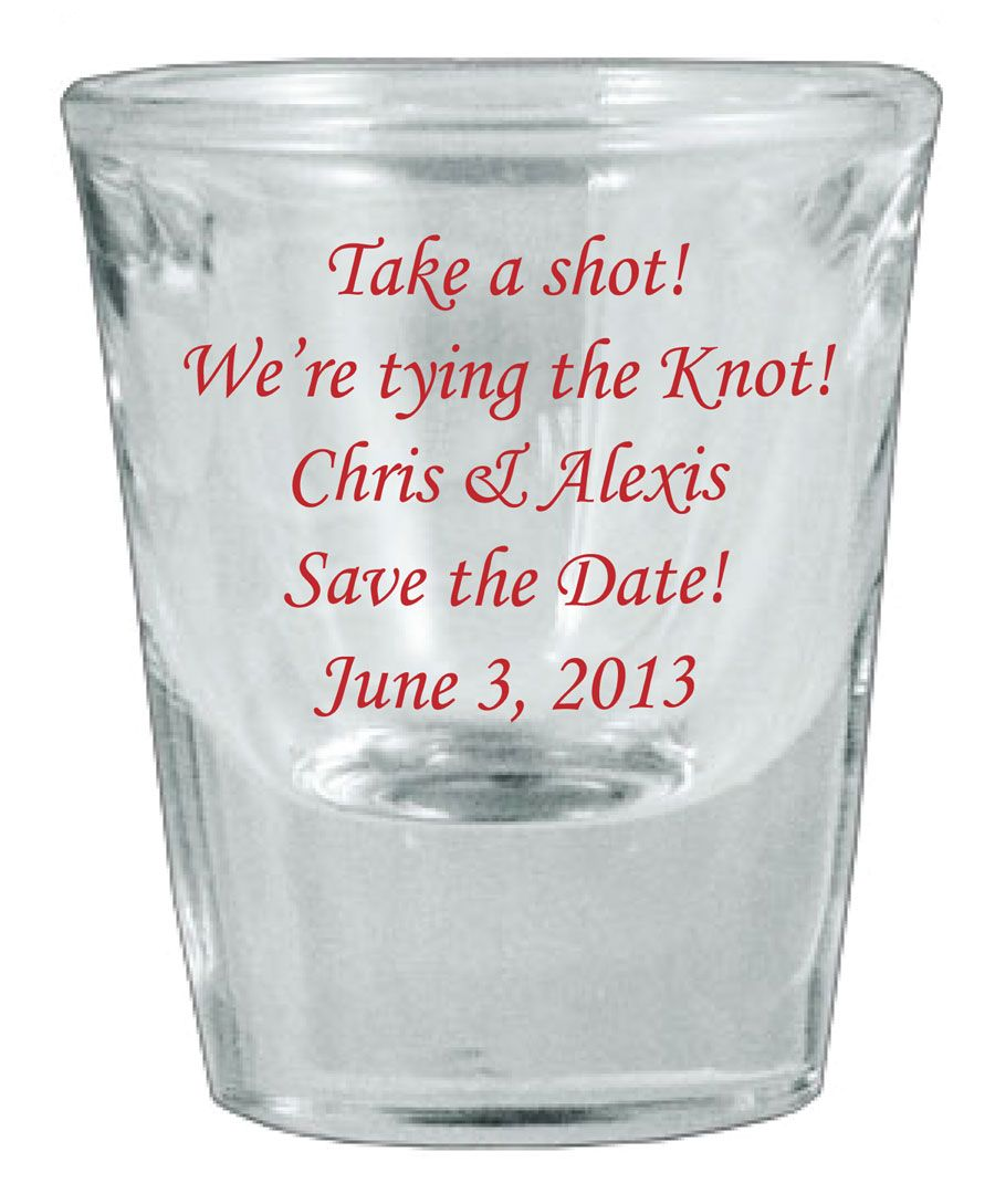 Personalized Thick-Base Wedding Favor Save the Date Shot Glasses ...