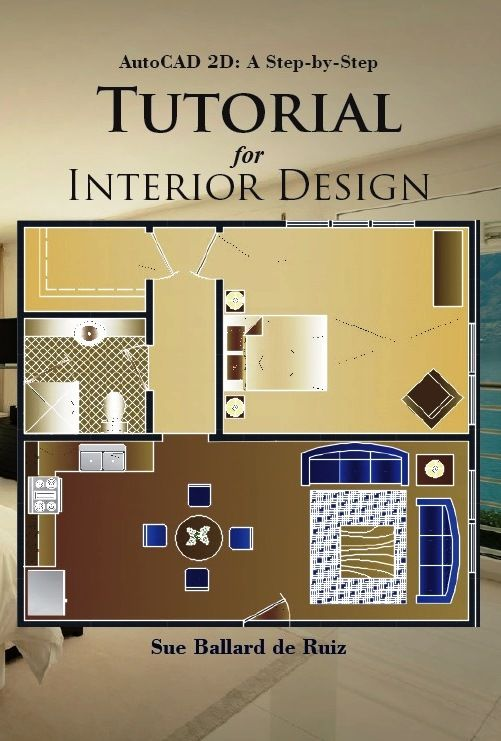 Autocad 2d A Step By Step Tutorial For Interior Design In 2020