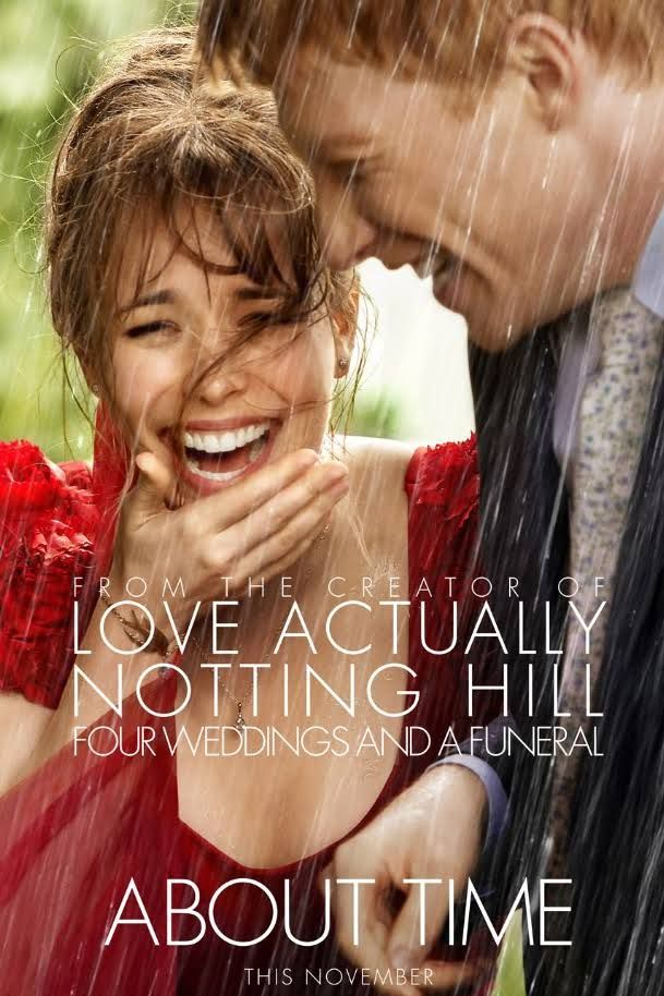 About Time   Love this movie!  Big Bill Nighy fan