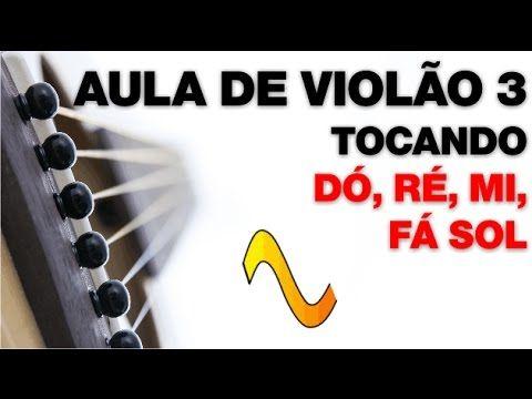19 Aula De Violao Nº 3 Como Tocar As Notas Musicais No Violao