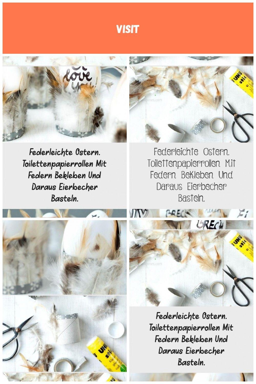 Federleichte Eierbecher  Ostern DIY und Bastelidee  Toilettenpapierrollen mit Federn bekleben  DIY und Selbermachen Ostern Federleichte Ostern Toilettenpapierrollen Mit F...