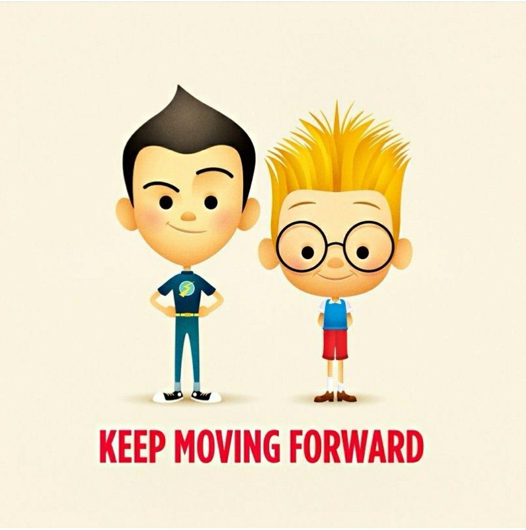 Keep Moving Forward Meet The Robinson Keep Moving Forward Disney Crossovers