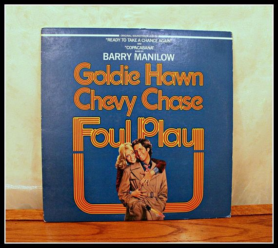 Vintage Barry Manilow Lp Vinyl Record Foul Play Soundtrack Foul Play Barry Manilow Vinyl Records