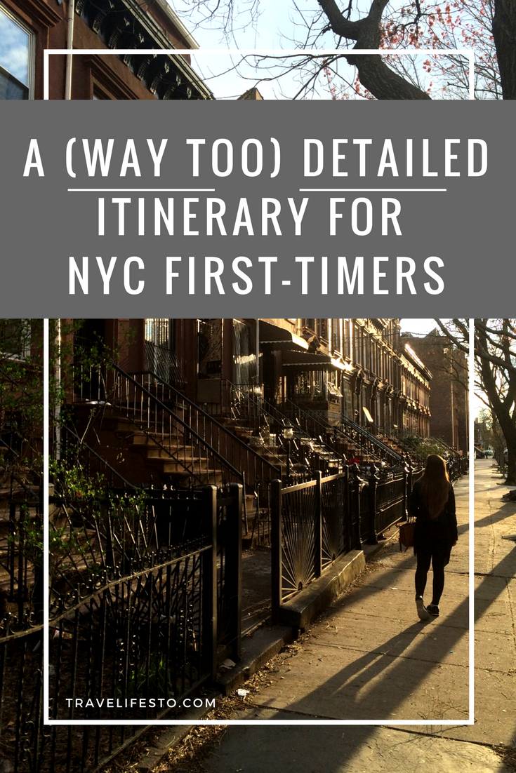 A Way Too Detailed Itinerary For NYC First-timers