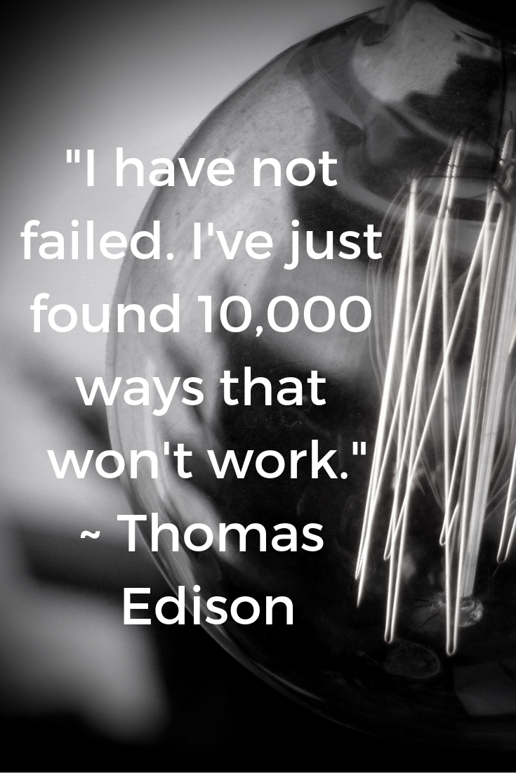 Perseverance Perseverance Thomas Edison Never Give Up