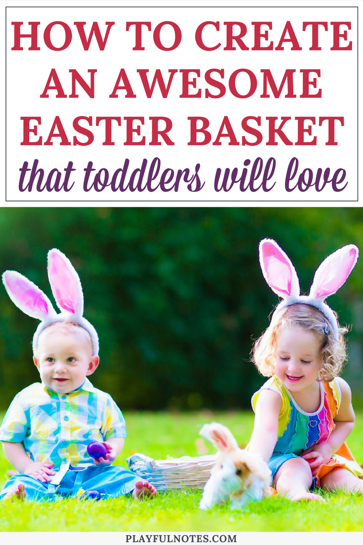 Easter basket ideas for toddlers 5 awesome ideas to inspire you easter basket ideas for toddlers 5 awesome ideas to inspire you plus a simple formula to help you create the perfect easter basket for your child negle Gallery