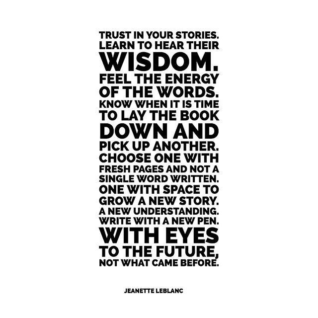 Trust In Your Stories Look To The Future Let Your Pen Lead The Way Unique Trust And Understanding Wrigh Up