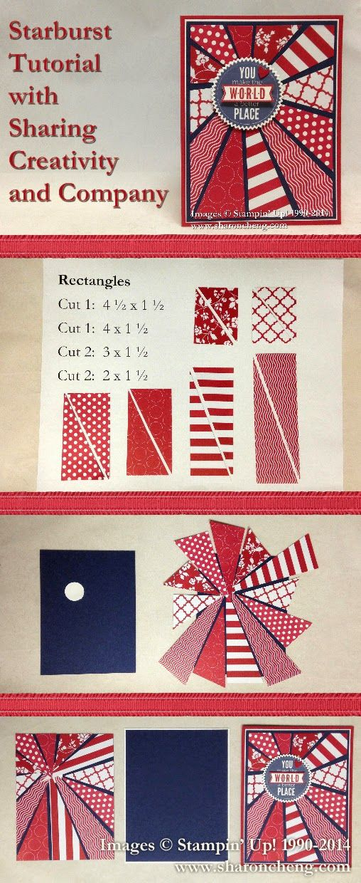 Sharing Creativity And Company Starburst Patriotic Card With Tutorial Cards Sunburst Cards Paper Cards