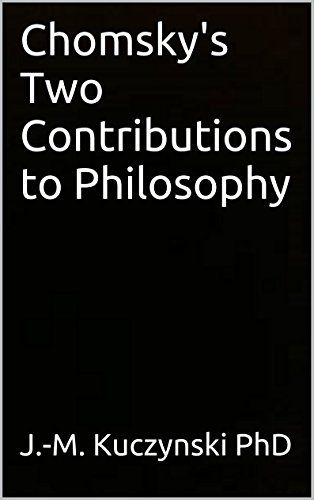 Chomsky's Two Contributions to Philosophy (English Edition)