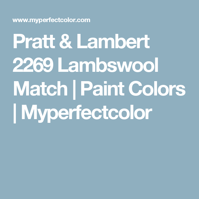 Pratt & Lambert 2269 Lambswool Match | Paint Colors