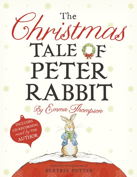 The Christmas Tale Of Peter Rabbit By Emma Thompson 9780723276944 Penguinrandomhouse Com Books Peter Rabbit Christmas Tale Emma Thompson