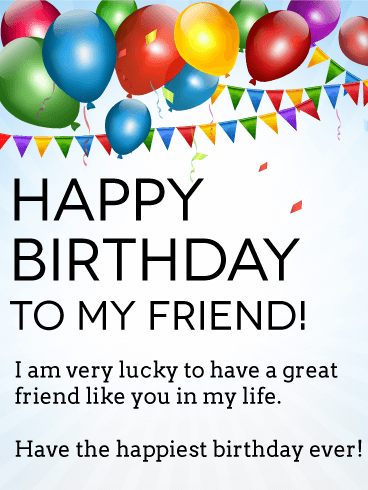Im Lucky To Have You Happy Birthday Card For Friends Once A Year
