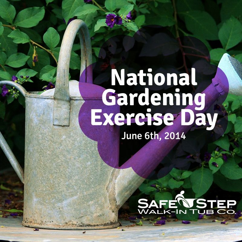 June 6th Is National Gardening Exercise Day Get Outside And Get
