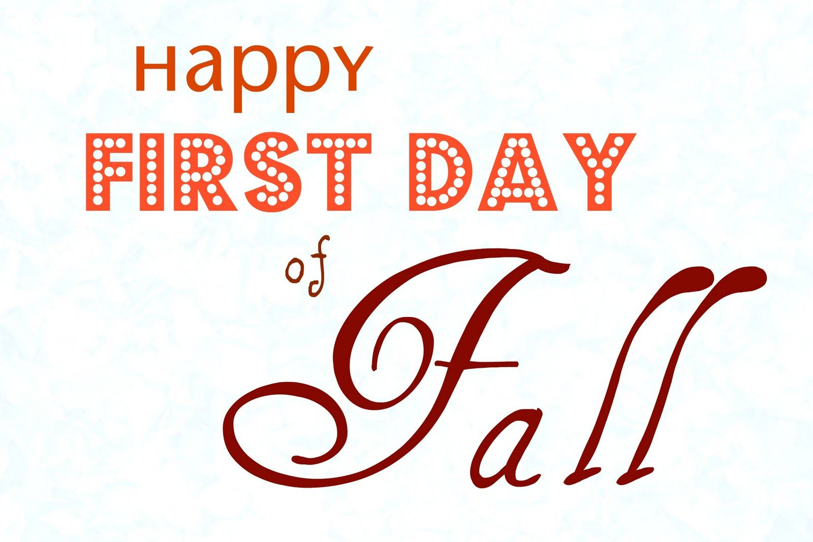 Superb Happy First Day Of Fall   September 22,2012
