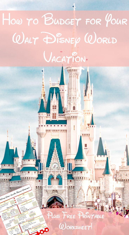 Walt Disney World Vacation Budget Worksheet   Walt disney, Disney ...