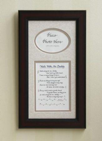 Walk With Me Daddy Poem Potential Fathers Day Gifts Pinterest