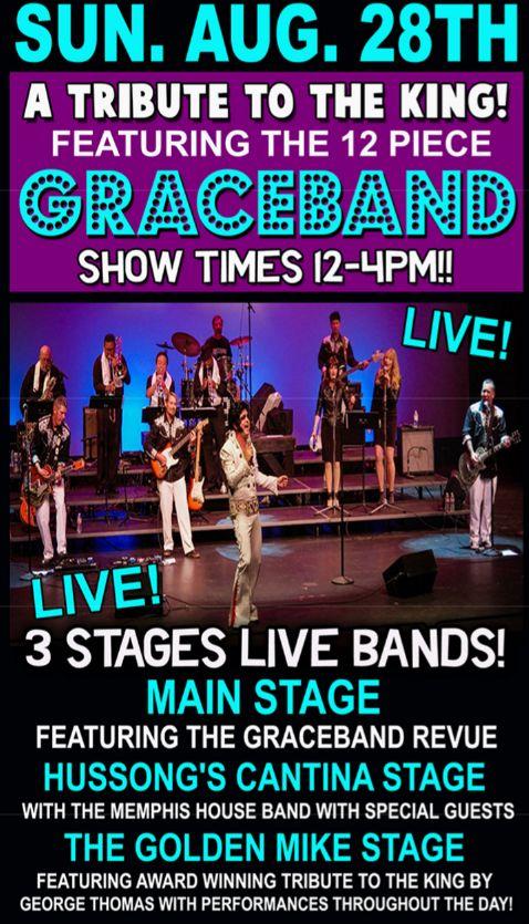 3 Stages, Live Bands. GraceBand King Elvis Live band