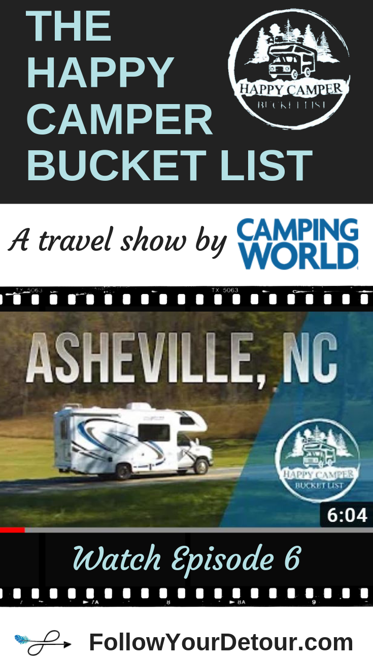 The Happy Camper Bucket List Ep 6 Asheville Nc Follow Your Detour In 2020 Happy Campers Asheville Camper