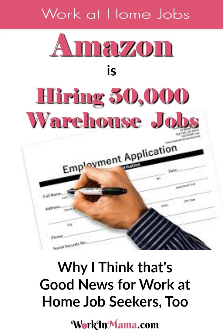 Amazon Is Hiring 50000 Jobs Why That S Good News For Work At