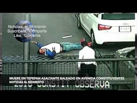 Muere en Tepepan asaltante baleado en avenida Constituyentes