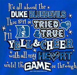 It's all about the Duke Blue Devils! This girl is tried and true. I'll yell and cheer with all my heart until the game is through! ❤ #GODUKE