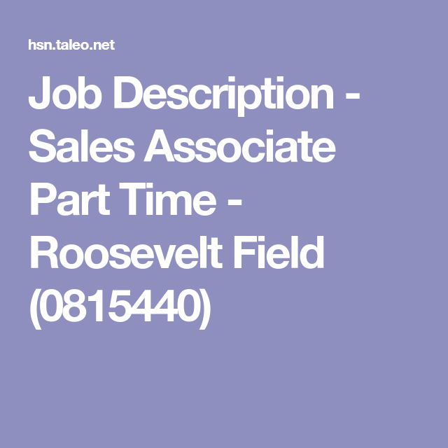 Job Description  Sales Associate Part Time  Roosevelt Field
