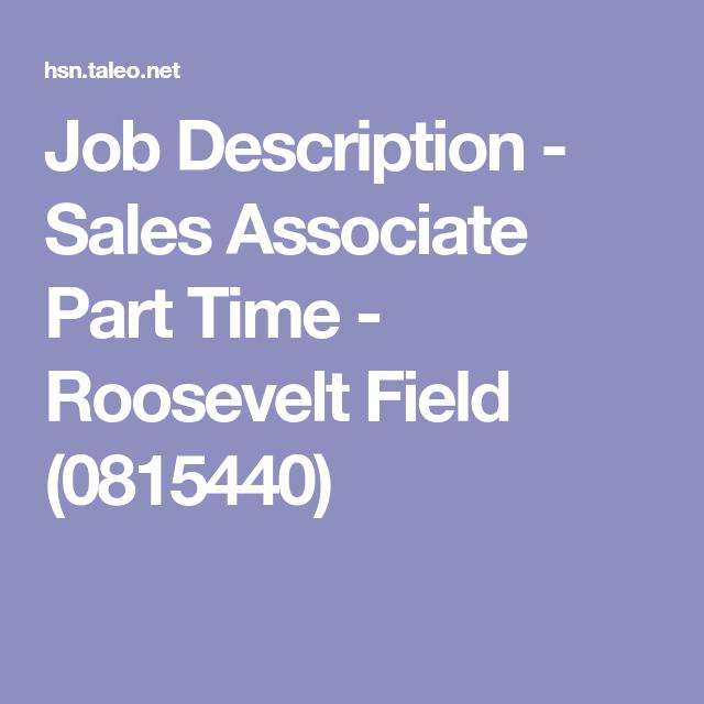 Job Description  Sales Associate Part Time  Roosevelt Field
