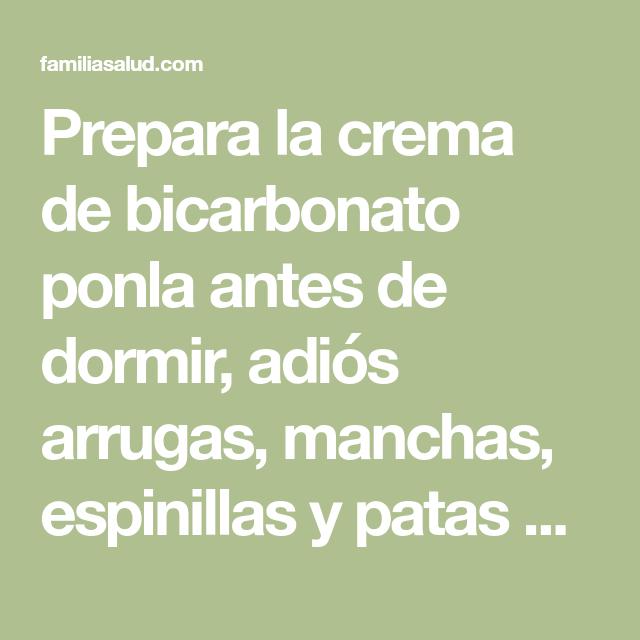 Prepara la crema de bicarbonato ponla antes de dormir, adiós arrugas, manchas, espinillas y patas de gallo