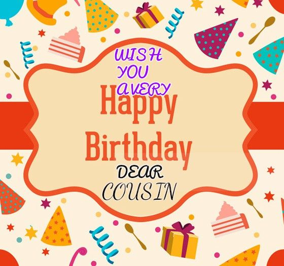 Happy Birthday Wishes For Cousin Quotes Images Memes Happy