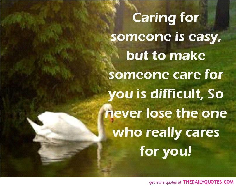 Beautiful Quotations Motivational Love Life Quotes Sayings Poems Poetry Pic Picture Caring Quotes For Lovers Caring Quotes For Friends Caring Quotes For Him