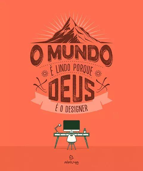 Deus é o designer