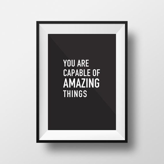 """Printable Digital Download Art Inspirational Print """"You are Capable of Amazing Things"""""""