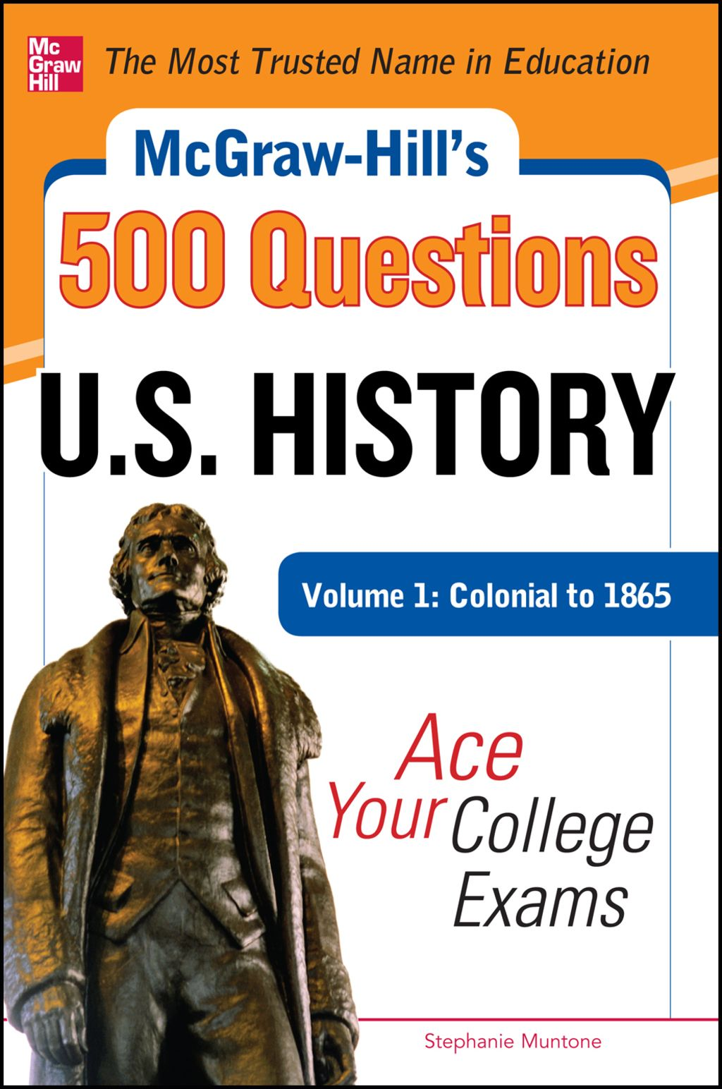 Mcgraw Hill S 500 U S History Questions Volume 1
