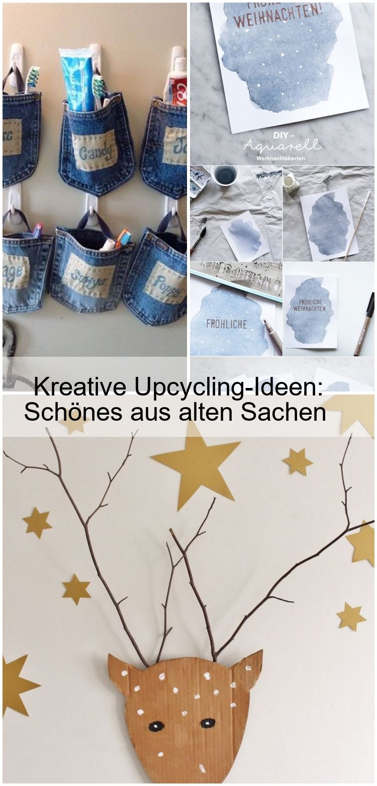 Kreative Upcycling Ideen Schones Aus Alten Sachen