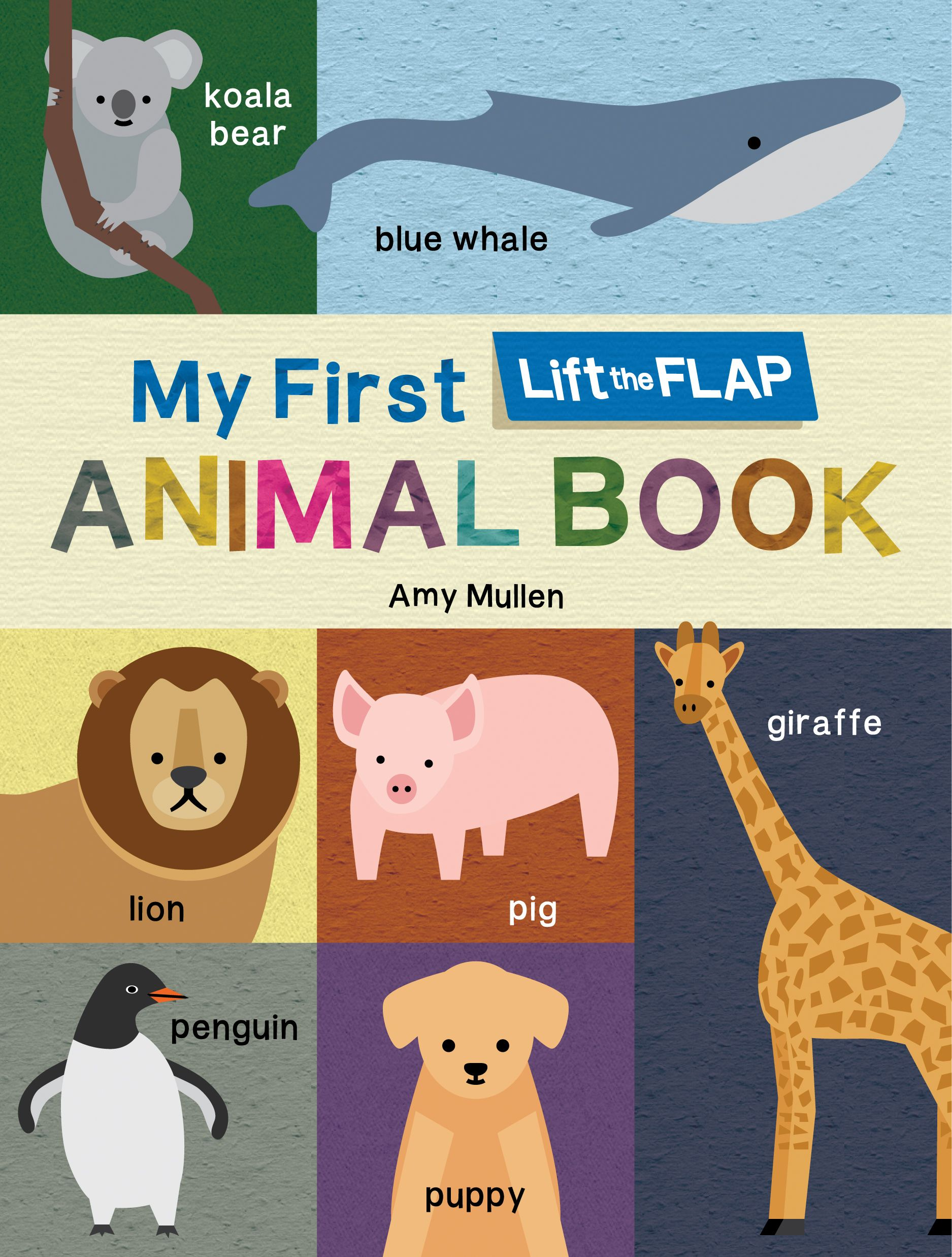 My First Lift The Flap Animal Book With Images Animal Book Animals Books